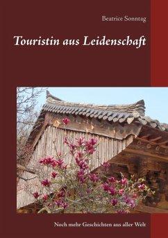 Touristin aus Leidenschaft (eBook, ePUB)