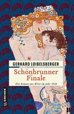 Schönbrunner Finale (eBook, PDF) - Loibelsberger, Gerhard
