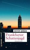 Frankfurter Schattenjagd (eBook, ePUB)