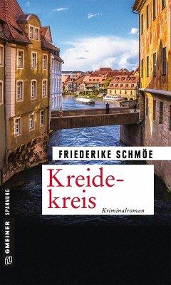 Kreidekreis / Katinka Palfy Bd.12 (eBook, ePUB) - Schmöe, Friederike