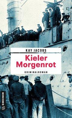 Kieler Morgenrot (eBook, ePUB) - Jacobs, Kay
