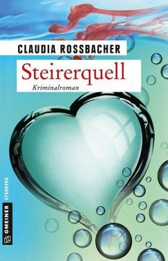 Steirerquell (eBook, PDF) - Rossbacher, Claudia