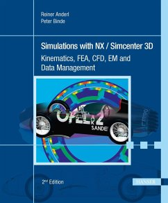 Simulations with NX / Simcenter 3D 2E - Anderl, Reiner;Binde, Peter