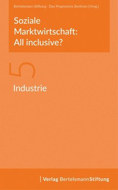 Soziale Marktwirtschaft: All inclusive? Band 5: Industrie (eBook, PDF)