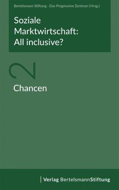 Soziale Marktwirtschaft: All inclusive? Band 2: Chancen (eBook, PDF)