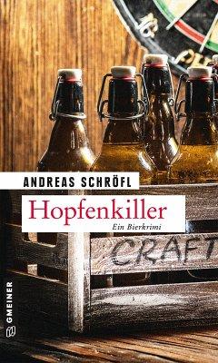 Hopfenkiller / Der Sanktus muss ermitteln Bd.4 (eBook, PDF) - Schröfl, Andreas