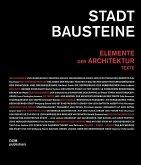 Stadtbausteine. Elemente der Architektur