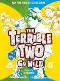 The Terrible Two Go Wild (eBook, ePUB)