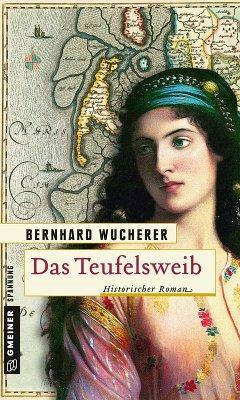 Das Teufelsweib (eBook, ePUB) - Wucherer, Bernhard