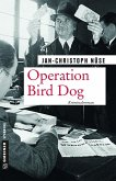 Operation Bird Dog (eBook, ePUB)