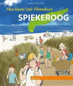 Mein kleines Insel-Wimmelbuch Spiekeroog - Brittnacher, Stephanie
