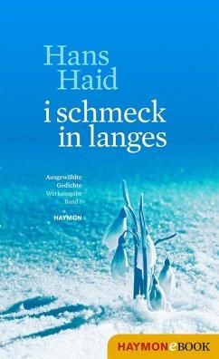 i schmeck in langes (eBook, ePUB) - Haid, Hans