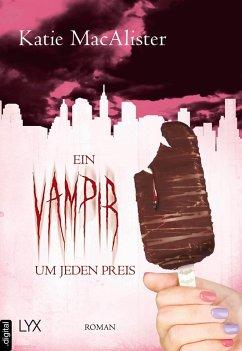 Ein Vampir um jeden Preis (eBook, ePUB)