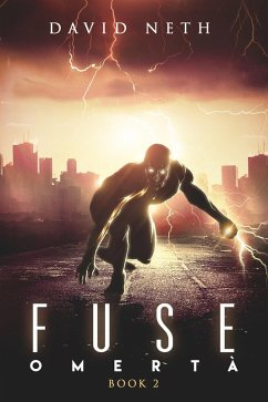 Omertà (Fuse, #2) (eBook, ePUB) - Neth, David