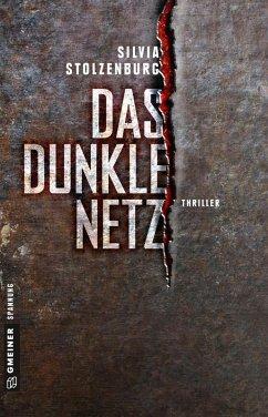 Das dunkle Netz / Mark Becker Bd.2 (eBook, ePUB) - Stolzenburg, Silvia