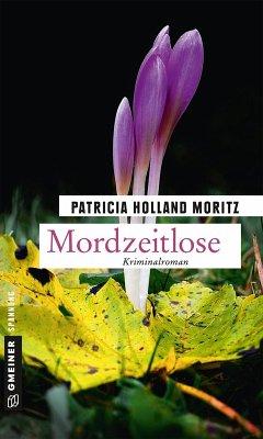 Mordzeitlose (eBook, PDF) - Holland Moritz, Patricia