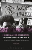 Modern American Drama: Playwriting in the 1960s: Voices, Documents, New Interpretations