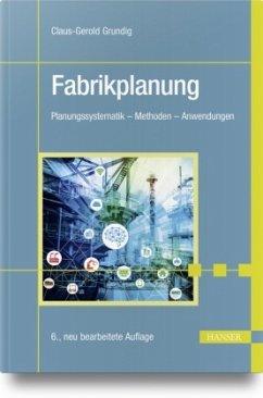 Fabrikplanung - Grundig, Claus-Gerold