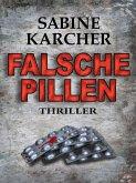 Falsche Pillen (eBook, ePUB)
