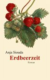 Erdbeerzeit (eBook, ePUB)