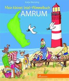 Mein kleines Insel-Wimmelbuch Amrum - Mensing, Katja