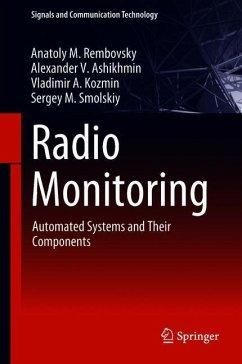 Radio Monitoring - Rembovsky, Anatoly M.; Ashikhmin, Alexander V.; Kozmin, Vladimir A.; Smolskiy, Sergey M.