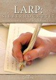 LARP: Silberhochzeit (eBook, ePUB)