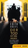 Der Tod ist ein Wiener (eBook, ePUB)