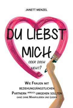 Du liebst mich, oder doch nicht? (eBook, ePUB) - Menzel, Janett