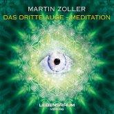 Martin Zoller - Das dritte Auge Meditation (MP3-Download)