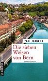 Die sieben Weisen von Bern (eBook, ePUB)