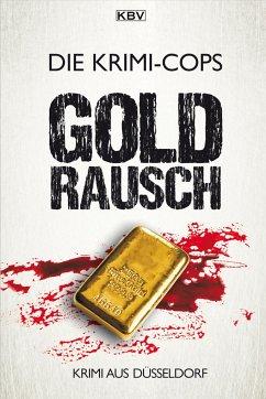 Goldrausch - Krimi-Cops
