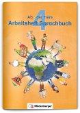 ABC der Tiere 4 - Arbeitsheft Sprachbuch · Neubearbeitung