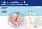 Praktische Algorithmen in der pädiatrischen Gastroenterologie