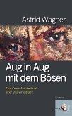 Aug in Aug mit dem Bösen (eBook, ePUB)