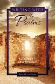 Writing With the Psalms (eBook, ePUB)