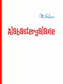 Alabastergalaxie (eBook, ePUB)