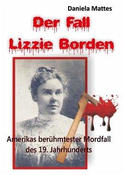 Der Fall Lizzie Borden (eBook, ePUB)