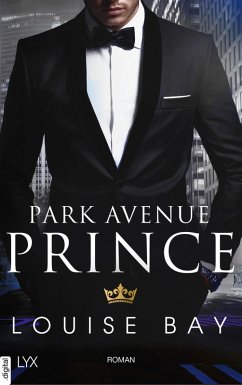 Park Avenue Prince / Kings of New York Bd.2 (eBook, ePUB) - Bay, Louise