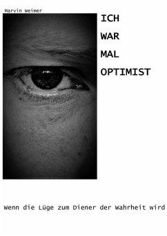 Ich war mal Optimist (eBook, ePUB)