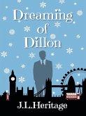 Dreaming of Dillon (The Dillon Series, #1) (eBook, ePUB)