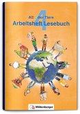 ABC der Tiere 4 - Arbeitsheft Lesebuch · Neubearbeitung