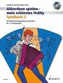 Akkordeon spielen - mein schönstes Hobby, Spielbuch für 1-3 Akkordeons, m. Audio-CD