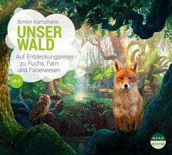 Unser Wald, 1 Audio-CD - Kamphans, Simon