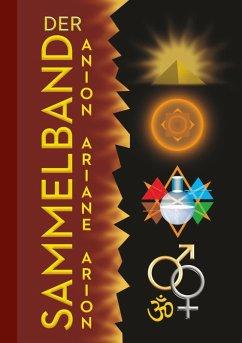 Sammelband Anion-Ariane-Arion (eBook, ePUB) - Ariane; Arion; Anion