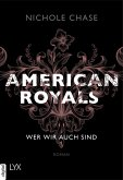 Wer wir auch sind / American Royals Bd.1 (eBook, ePUB)