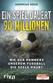 Ein Spiel dauert 90 Millionen (eBook, ePUB)