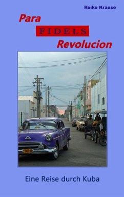 Para Fidels Revolucion (eBook, ePUB)