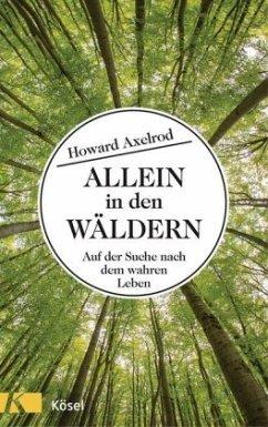 Allein in den Wäldern (Mängelexemplar) - Axelrod, Howard
