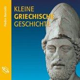 Kleine griechische Geschichte (Ungekürzt) (MP3-Download)